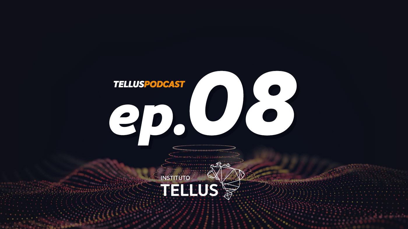Tellus Podcast #8 - Inovação Social com Fábio Deboni